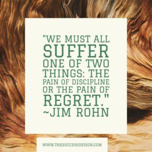 Suffer Discipline or Regret