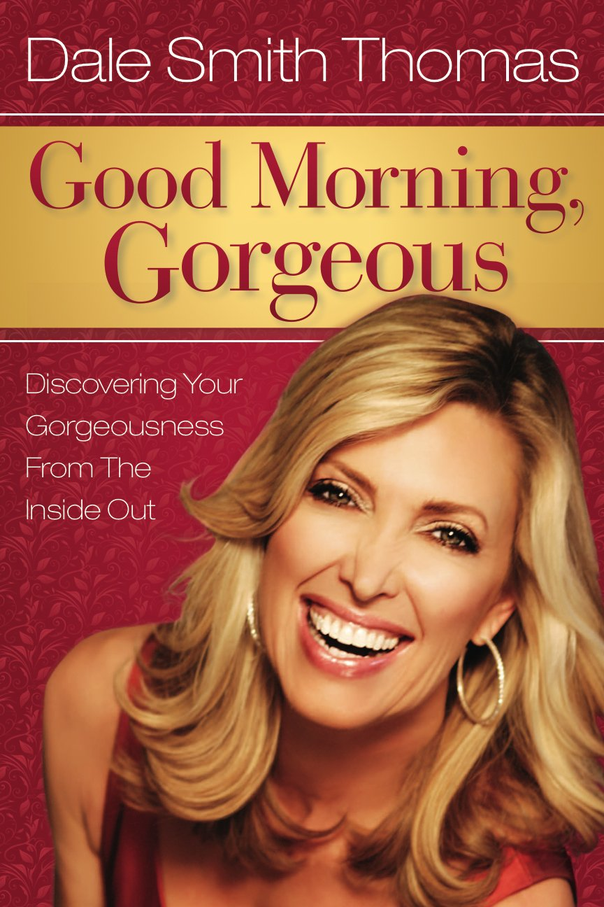 Book Review: Good Morning, Gorgeous by Dale Smith Thomas